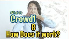 What Is Crowd1 and How Does It Work? Does It Work, Presentation, Marketing, Live