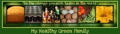 My Healthy Green Family | Sustainable, natural living.