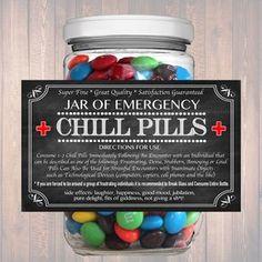 Chill Pills Label Chalkboard Label Gag Gift Professional
