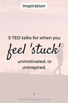 "It's easy to give yourself a pep talk when you're feeling low, but what about those moments when you're feeling undeniably ""stuck?"" In this post, I'm sharing 5 inspiring TED Talks for those mysteriously 'cloudy' days that tend to stop. Feeling Stuck, How Are You Feeling, Feeling Happy, Affirmations, Self Development, Personal Development, Best Self, Self Help, Good To Know"