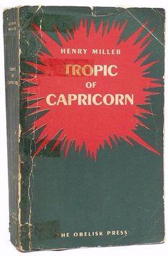 Tropic of Capricorn Signed Henry Miller Association Copy Obelisk Press