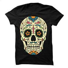 Sugar skull Tee - #black shirts #womens hoodies. ORDER HERE => https://www.sunfrog.com/LifeStyle/Sugar-skull-Tee-66736649-Guys.html?60505