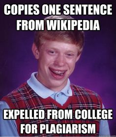 No plagiarism guys... bad luck brian