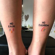 No rain no rainbow Neue Tattoos, Bff Tattoos, Friend Tattoos, Finger Tattoos, Mini Tattoos, Body Art Tattoos, Tatoos, Small Tattoos, Gay Tattoo