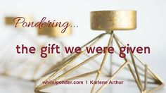 Is there a gift you've never forgotten? The thing I remember being most excited to open was a box that held store-bought clothes...primarily because my mom sewed nearly everything I wore... #encouragement #blogger  I  Karlene Arthur