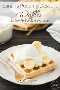 These Banana Pudding Dessert Waffles are a sweet treat perfect for Mother's Day brunch or anytime you want an extra special breakfast (or dessert)! 21 Day Fix and Weight Watchers friendly, too! #21dayfix #ww #mothersday #brunch #breakfast #healthybreakfast #healthybrunch #healthy #holiday #holidaybreakfast #Easter Banana Pudding Desserts, Banana Dessert, Healthy Brunch, Healthy Breakfast Recipes, Healthy Recipes, 21 Day Fix Desserts, Whole Food Recipes, Dessert Recipes, 21 Day Fix Meal Plan