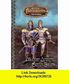 Water Around, Earth Below! (Mystic Knights #3) (9780061071621) Richard Brightfield , ISBN-10: 0061071625  , ISBN-13: 978-0061071621 ,  , tutorials , pdf , ebook , torrent , downloads , rapidshare , filesonic , hotfile , megaupload , fileserve