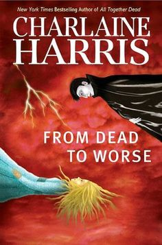 From Dead to Worse (Sookie Stackhouse / Southern Vampire Series #8)  byCharlaine Harris