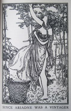 Newberryprinting In Anticipation Of More Friday Happy Hours To Come Ariadne Picks Some Grapes This Illustration By Robert Anning Bell From John Keats
