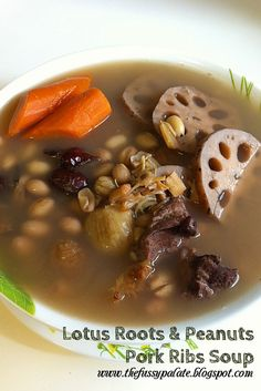 The Fussy Palate: Lotus roots & Peanuts pork ribs soup
