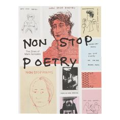 Non Stop Poetry: The Zines of Mark Gonzales by Philip Aarons and Emma Reeves
