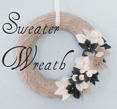 crafty little gnome: Upcycled Sweater Wreath