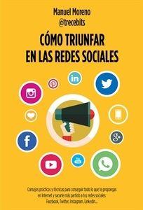 #Informática Cómo triunfar en las Redes Sociales.