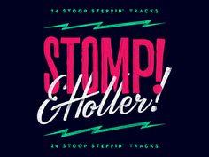 Stomp & Holler
