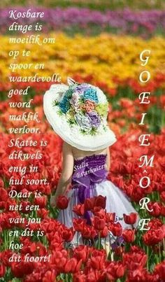Morning Prayer Quotes, Morning Prayers, Good Morning Wishes, Good Morning Quotes, Happy Birthday Posters, Evening Greetings, Afrikaanse Quotes, Goeie More, Words