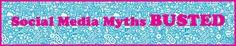 3 Social Media Myths Busted