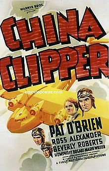 China Clipper  Directed by	Ray Enright Produced by	Samuel Bischoff Written by	Norman Reilly Raine (add'l dialogue, uncredited) Screenplay by	Frank Wead Starring	Pat O'Brien Ross Alexander Beverly Roberts Music by	Bernhard Kaun Heinz Roemheld Cinematography	Arthur Edeson Edited by	Owen Marks Production company First National Pictures Distributed by	Warner Brothers Release dates August 22, 1936 Running time 85 minutes Country	United States Language	English