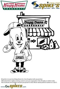 Coloring Page! Bring it to your local Krispy Kreme for a free Doughnut & post it to https://www.facebook.com/gospikes?fref=ts for a chance to win 10% off any trophy/medals purchase