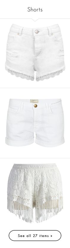 """""""Shorts"""" by xoxominyeol ❤ liked on Polyvore featuring shorts, bottoms, white, destroyed denim shorts, jean shorts, ripped shorts, distressed shorts, distressed denim shorts, pants and sugar"""