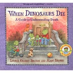 """Recommended Reading from Michele S. Kreft, Henry Ford SandCastles Grief Support Program """"When Dinosaurs Die: A Guide to Understanding Death (Dino Life Guides for Families)"""" by Laurie Krasny Brown, Marc Brown. This Is A Book, The Book, Mind Institute, Illustrator, Grief Counseling, Counseling Office, Child Life Specialist, Butterfly Books, Dealing With Grief"""