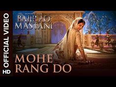 Mohe Rang Do Laal Official Video Song | Bajirao Mastani | Ranveer Singh, Deepika Padukone - YouTube