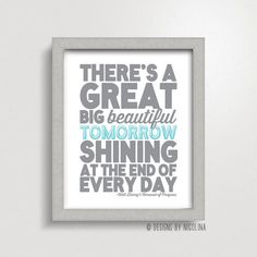 A MUST have for any Leonard Sister apartment: There's A Great Big Beautiful Tomorrow by designsbynicolina, $10.00
