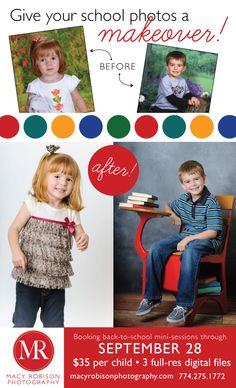 Give your school photos a makeover! Back To School Mini Sessions • 2013