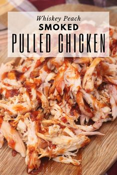 Whiskey Peach Smoked Pulled Chicken could likely win an award for the most flavo… – homemade Traeger Recipes, Grilling Recipes, Meat Recipes, Grilling Ideas, Dinner Recipes, Pulled Turkey, Pulled Pork, Smoked Chicken Recipes, Smoked Whole Chicken