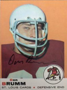 1969 Topps Don Brumm Football autographed trading card Cardinals Nfl, Football Trading Cards, Football Memorabilia, Vintage Football, Football Helmets, Game, School, Sports, Fun
