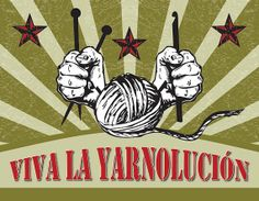 Viva La Yarnolucion 8 x 10 Fine Art Giclée Print by AndreaInBlue, $18.00 Also have temp knitting and crochet tattoos. Love it!