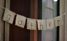 Fringed burlap squares strung as a garland - stamp or stencil words of choice.