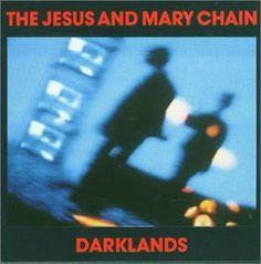 Darklands is the second album by Scottish alternative rock band The Jesus and Mary Chain.