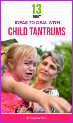 13 Best Ideas To Deal With Child Tantrums