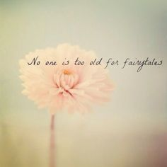 fairy tales quotes quote words phrases grown up