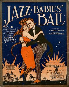 Jazz Babies' Ball, 1920. Historic American Sheet Music. Rare Book, Manuscript, and Special Collections Library, Duke University.  As introduced by Sophie Tucker in the Broadway show Shubert Gaieties of 1919. Tucker had replaced the 'shimmy dance' specialist, Gilda Gray in the show. Words by Charles Bayha. Music by Maceo Pinkard. Published by Shapiro, Bernstein & Co., New York.