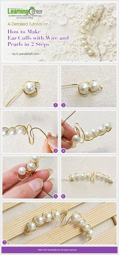 A Detailed Tutorial on How to Make Ear Cuffs with Wire and Pearls in 2 Steps
