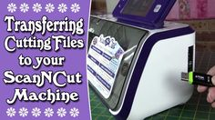 Brother ScanNCut – How to Transfer Cutting Files