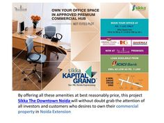 Sikka kapital grand  This amazing Sikka the Downtown Noida project is located in sector 98, Noida that offers retail space-commercial…