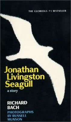 #70s #book  -  Jonathan Livingston Seagull.  Changed my perspective.