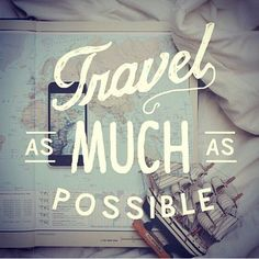 A great reminder... #Travel as much as possible
