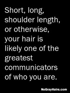 Does your hair length communicate something about you? Short, long, shoulder length, or otherwise, your hair is likely one of the greatest communicators of who you are. Oakland Park, Hair Spa, Something About You, Great Hairstyles, Shoulder Length, True Quotes, Hair Lengths, Hair Trends, Your Hair