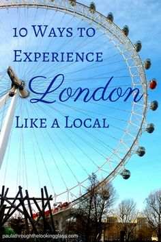 I have lived in London for most of my life and know there is far more to London that Big Ben and the London Eye. Of course you want to experience the London you see on TV and read in the guide books, but if you want to 'get under the skin' of this great city, and experience it the way a local would, click on the picture.