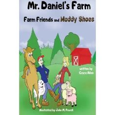 #Book Review of #MrDanielsFarm from #ReadersFavorite - https://readersfavorite.com/book-review/mr-daniels-farm  Reviewed by Carla Trueheart for Readers' Favorite  What an adorable book! Mr. Daniel's Farm: Farm Friends and Muddy Shoes by author Grace Allen is a children's book with a focus on moving and change. The book begins with Mr. Daniel, a hard-working lawyer who is told by his doctor to get away from the stress of business life. Mr. Daniel moves to ...