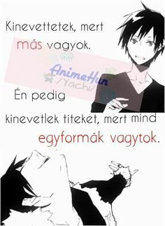 Jokes Quotes, Memes, Durarara, Haiku, Quotations, Manga Anime, Things To Think About, Real Life, Cool Pictures