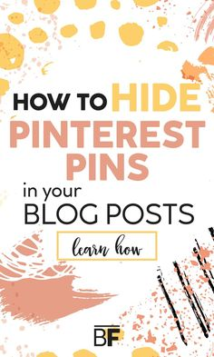 Learn how to hide Pinterest pins in your blog post in just a few simple steps! Whether you are rebranding your blog, a pin isn't working or you simply want to avoid distracting your readers, you can hide your pins in the HTML! This is especially useful if you have multiple pins in a post. #pinteresttips #hidepins #blogtips Inbound Marketing, Digital Marketing Strategy, Content Marketing, Media Marketing, Business Marketing, Affiliate Marketing, Marketing Strategies, Make Money Blogging, How To Make Money