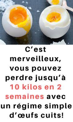 C'est merveilleux, vous pouvez perdre jusqu'à 10 kilos en 2 semaines avec un régime simple d'œufs cuits! #oeuf #maigrir #10kg #perdre #cuire Calories, Nutrition, Breakfast, Desserts, Food, Gardens, Remedies, Flexible Dieting, Food Hacks
