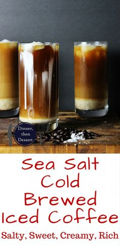 Cold brewed Sea Salt Coffee is the most amazing cold brewed coffee drink you've probably never tried. Iced Coffee sweetened slightly is topped with a whipped cream with a sprinkle of sea salt. Salty, sweet, rich, creamy coffee. It will blow your mind, or at least give you a new favorite way to enjoy your coffee. 7DaySwitchUp AD