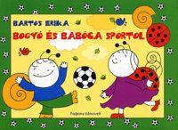Bogyó és Babóca sportol   Bartos Erika Minion, Peanuts Comics, Cover, Books, Fictional Characters, Anna, Products, Libros, Book