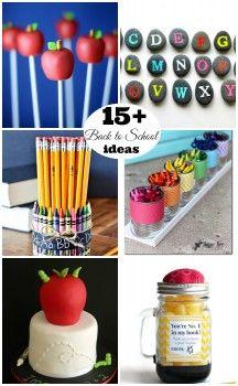 15+ Back to School Ideas