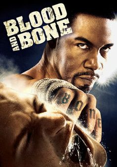 Blood and Bone starring Eamonn Walker, Michael Jai White